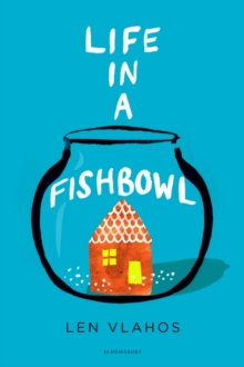 Life in a Fishbowl