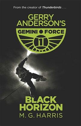 Gerry Anderson's Gemini Force One, Black Horizon