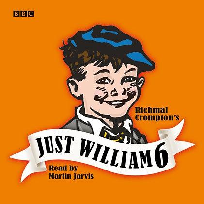 Just William : Volume 6