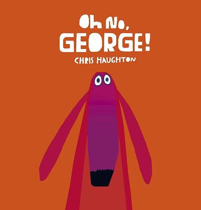 Oh No, George! Board Book