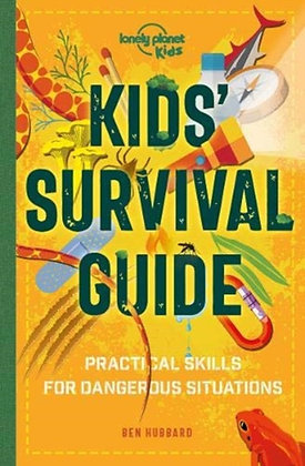 Kids' Survival Guide : Practical Skills for Intense Situations