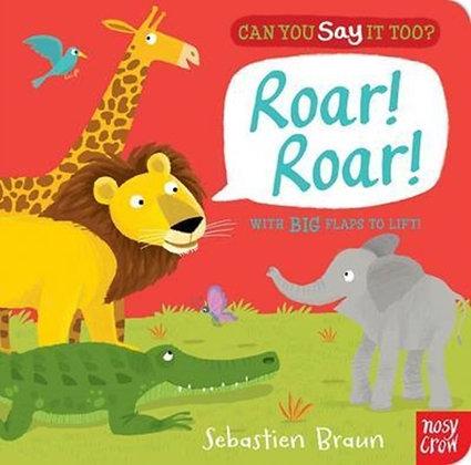 Can You Say it Too? Roar! Roar!