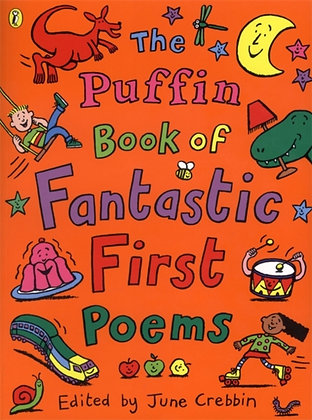 The Puffin Book of Fantastic First Poems
