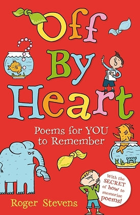 Off By Heart : Poems for Children to Learn and Remember
