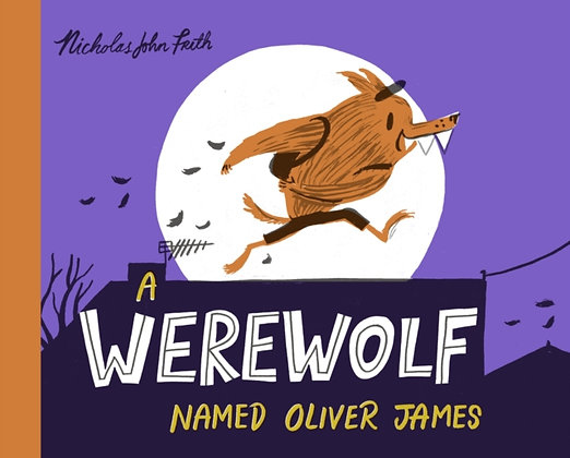 A Werewolf Named Oliver James