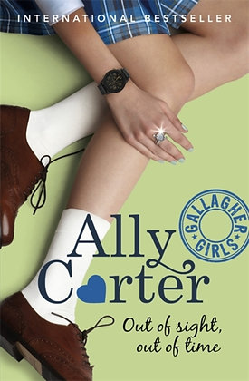 Gallagher Girls: Out of Sight, Out of Time : Book 5