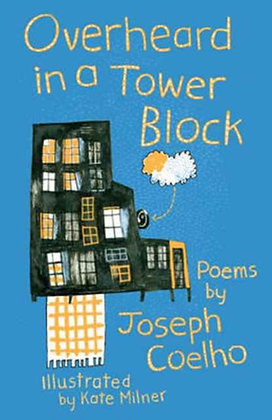 Overheard in a Tower Block : Poems by