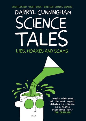 Science Tales : Lies, Hoaxes and Scams