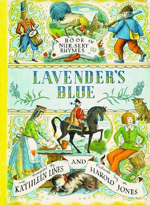 Lavender's Blue : A Book of Nursery Rhymes
