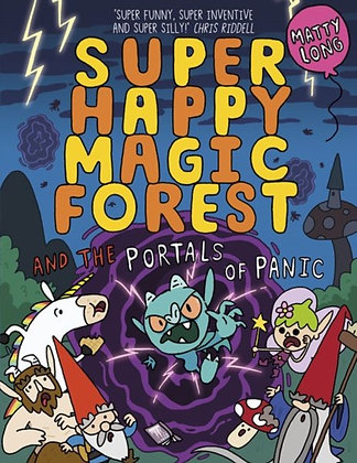 Super Happy Magic Forest and the Portals Of Panic