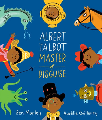 Albert Talbot: Master of Disguise