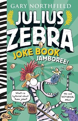 Julius Zebra Joke Book Jamboree