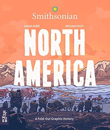 North America : A Fold-Out Graphic History