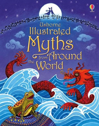 Usborne Illustrated Myths fromAround the World