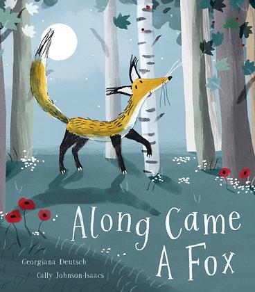 Along Came a Fox