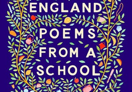 England: Poems From a School