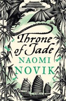Throne of Jade - Temeraire 2