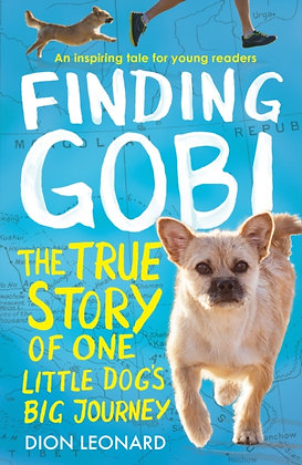 Finding Gobi: The True Adventure of One Little Dog's Big Journey