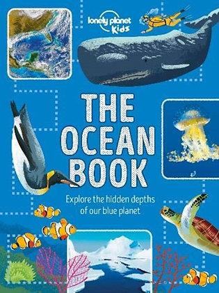 The Ocean Book : Explore the Hidden Depth of Our Blue Planet
