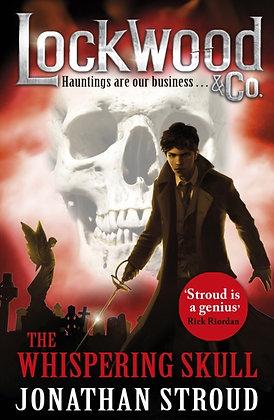 Lockwood & Co: the Whispering Skull : Book 2