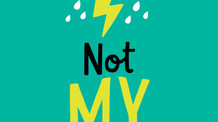 Not My Fault by Cath Howe
