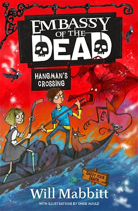 Embassy of the Dead: Hangman's Crossing : Book 2