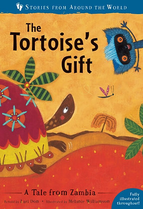 The Tortoise's Gift : A Tale from Zambia