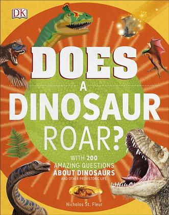 Does a Dinosaur Roar?