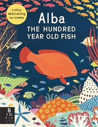 Alba the Hundred Year Old Fish