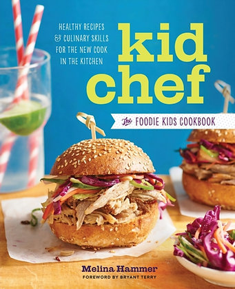 Kid Chef: The Foodie Kids Cookbook