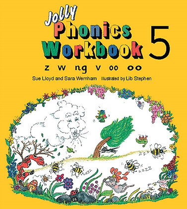 Jolly Phonics Workbook 5 : z, w, ng, v, oo