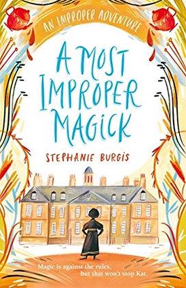 A Most Improper Magick