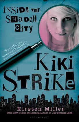 Kiki Strike: Insided the Shadowy City