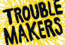 Troublemakers by Catherine Barter