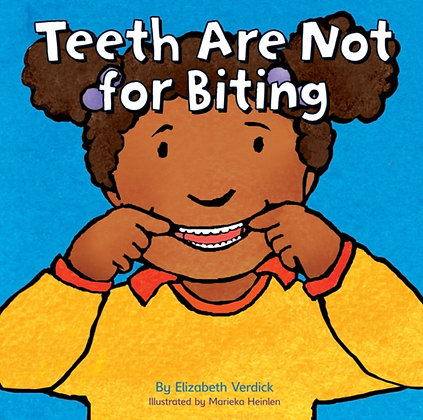 Teeth are Not for Biting