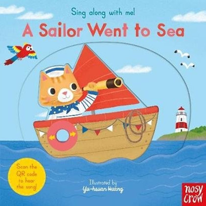 Sing Along With Me! A Sailor Went to Sea