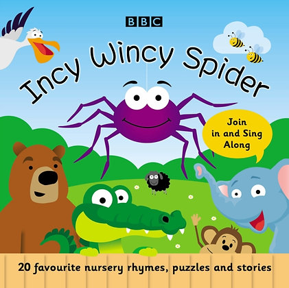 Incy Wincy Spider : Favourite Songs and Rhymes