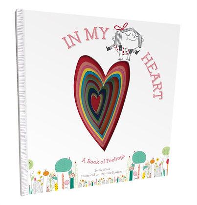In My Heart: A Book of Feelings : A Book of Feelings