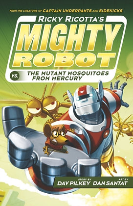 Ricky Ricotta's Mighty Robot vs the Mutant Mosquitoes from Mercury