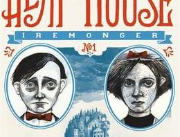 Flabbergasting Gothic Fantasy: Heap House by Edward Carey