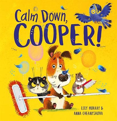 Calm Down Cooper!