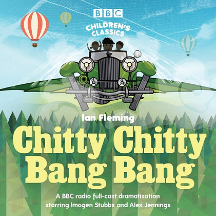 Chitty Chitty Bang Bang BBC Radio full-cast cd