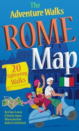 The Adventure Walks Rome Map : 20 Sightseeing Walks for Famillies