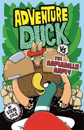 Adventure Duck vs the Armadillo Army : Book 2