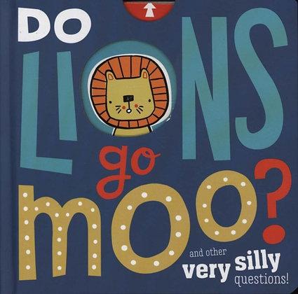 Do Lions Go Moo?