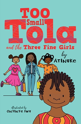 Too Small Tola and the Three Fine Girls
