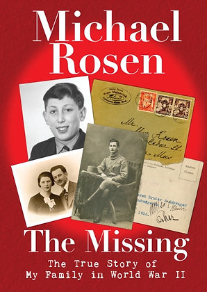 The Missing: the True Story of My Family in World War Two