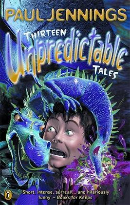 Thirteen Unpredictable Tales!