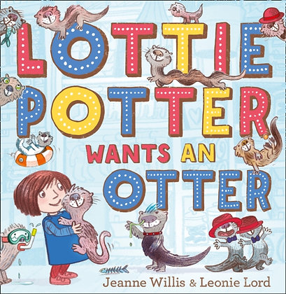 Lottie Potter Wants an Otter