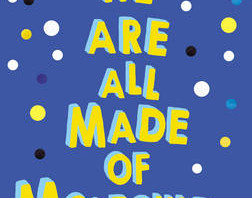 We Are All Made of Molecules by Susan Neilsen